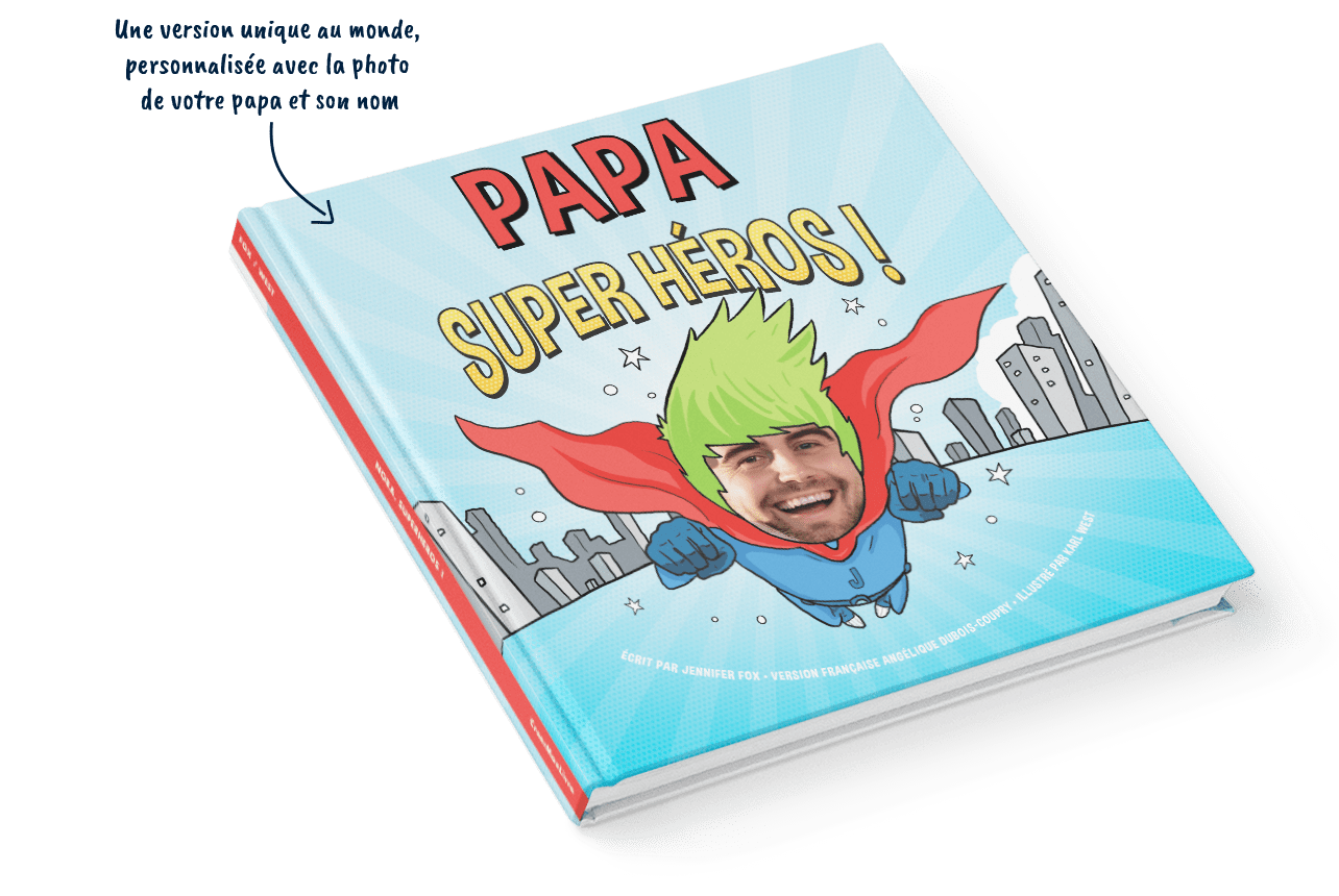 Papa Super Héros !