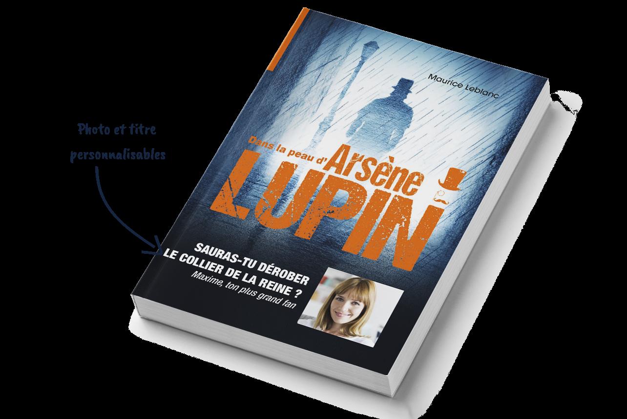 Dans la peau d'Arsène Lupin